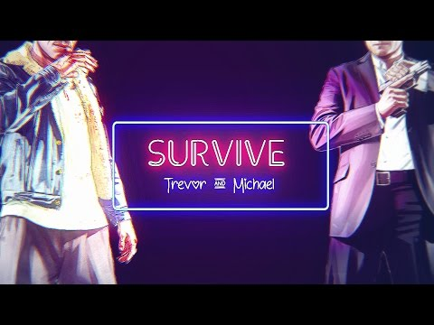 [Trevor & Michael] || Survive