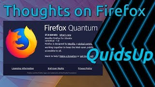 My Thoughts On Firefox 57 Quantum
