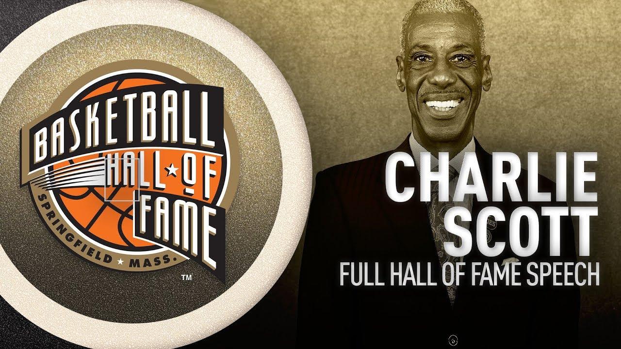 Charlie Scott   Hall of Fame Enshrinement Speech