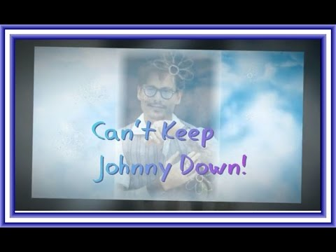 Can't Keep Johnny Down-A Johnny Depp Story.