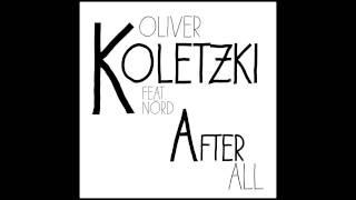 Oliver Koletzki feat. NÖRD - After All (Claptone Remix)
