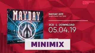 Mayday 2019 - When Music Matters (Official Minimix HD)