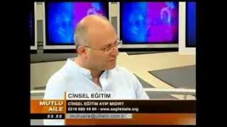 Çocuklar ve gençlerin cinsel eğitimi - Prof.Dr.M.İhsan Karaman -- MUTLU AİLE -  15.06.2008