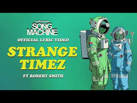 Strange Timez ft. Robert Smith (Lyric Video)