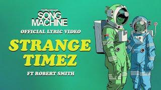 Gorillaz - Strange Timez ft. Robert Smith (Official Lyric Video)