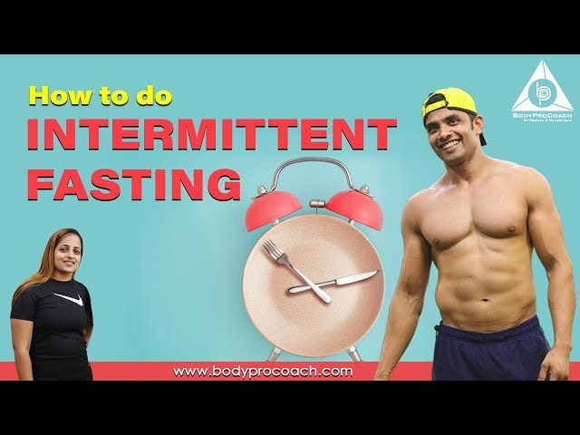 Intermittent fasting (How to do)   BodyProCoach   Praveen Nair   Maahek Nair