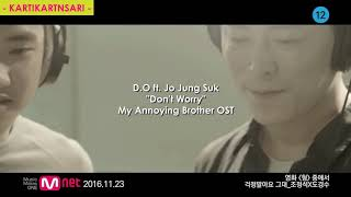 D.O ft Jo Jung Suk Don't worry (sub indo)