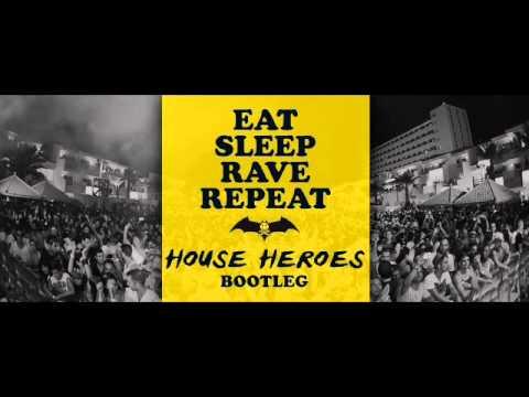 Fat Boy Slim Eat Sleep Rave Repeat (House Heroes Bootleg)