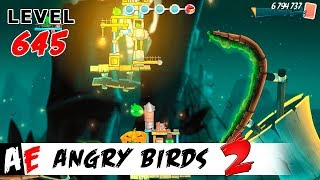 Angry Birds 2 LEVEL 645 / Злые птицы 2 УРОВЕНЬ 645