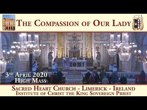 Sacred Heart Church - Limerick - Traditional Latin Mass - 3rd April 2020