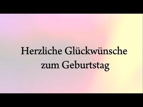 Geburtstagswunsche Herzlichen Gluckwunsch Zum Geburtstag German