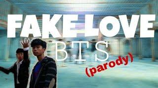 FAKE LOVE - BTS (parody)