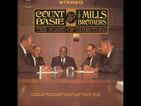 Count Basie & The Mills Brothers –  The Board Of Directors ( Full Album )