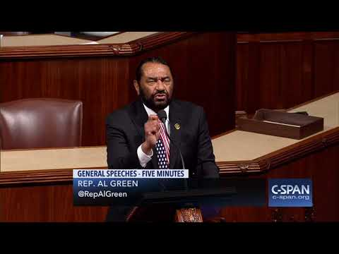 """Rep. Al Green: """"I will call for the impeachment of the President..."""" (C-SPAN)"""