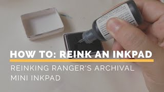 Tip Tuesday: How to Reink Ranger's Archival Mini Ink Pad