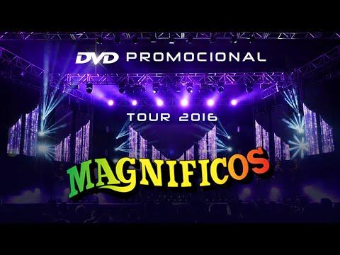 Magnificos (Ao Vivo no Classic Hall) - DVD Promocional 2016