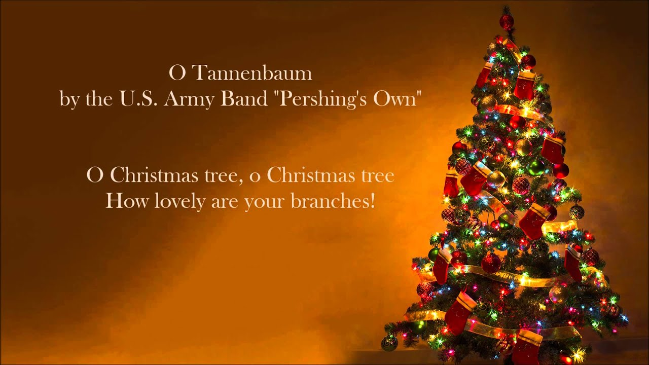 CHRISTMAS SONGS - O Tannenbaum (U.S Army Band) - YouTube