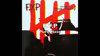 F.Y.P Come Home Smelly (FULL ALBUM)
