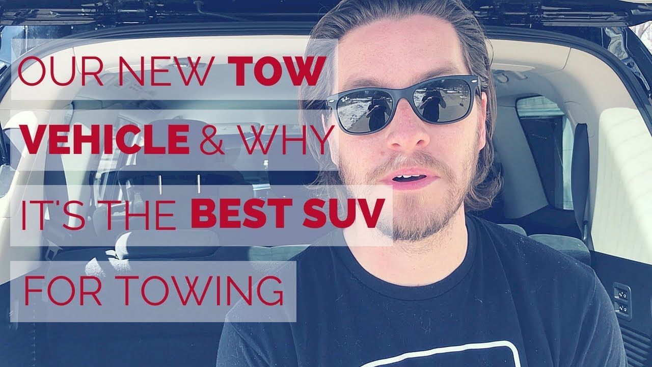 Why we got a Nissan Armada as our Tow Vehicle | Travel Trailer Tow Vehicle  | RV Life