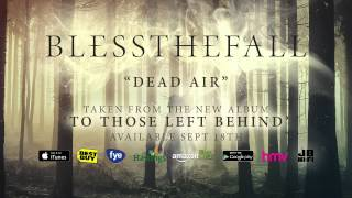 Blessthefall - Dead Air