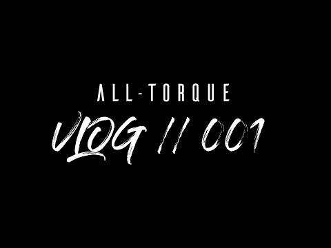 All-Torque // VLOG 001- Hydraulink Mainland Challenge