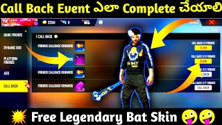 How to complete New call back event in Telugu | how to get free bat skin in free fire in Telugu