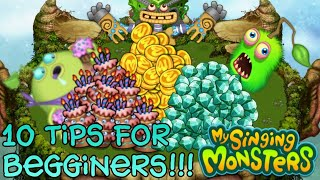 10 Tips For Beginner&#39s in My Singing Monsters (Diamonds, Coins, Keys, and etc.)
