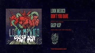Watch Look Mexico Dont You Dare video