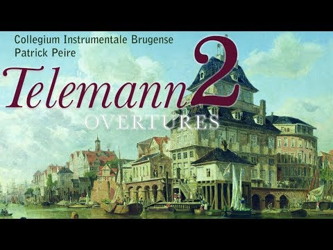 Telemann: Overtures (The Complete Collection: part 2)