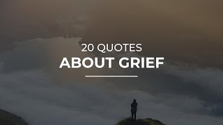 20 Quotes About Grief | Super Quotes | Inspirational Quotes