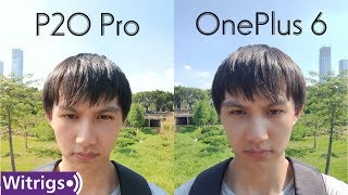 OnePlus 6 VS Huawei P20 Pro - Camera Review