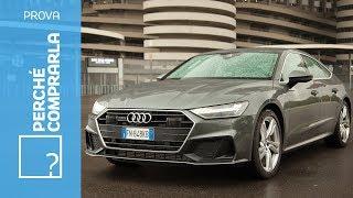Audi A7 Sportback | Perché comprarla... e perché no