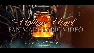 "Silent Screams - ""Hollow Heart"" Fan Made Lyric Video"