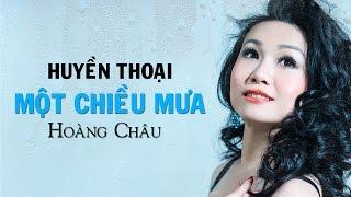 Huyền Thoại Một Chiều Mưa [ HD ] - Hoàng Châu