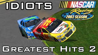 Idiots of NASCAR: Greatest Hits 2