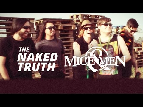 The Naked Truth with Of Mice & Men