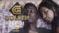 Série - GOLDEN - Episode 31 - VOSTFR