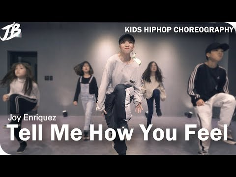 [KIDS HipHop Choreography] Joy Enriquez - Tell Me How You Feel / SUZIN