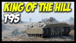 ► KING OF THE HILL T95 - World of Tanks T95 Epic Gameplay