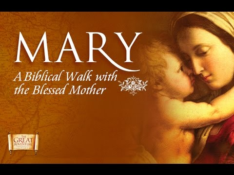 Mary: A Biblical Walk with the Blessed Mother - Official Trailer