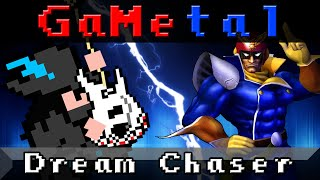 Dream Chaser (F-Zero Climax) - GaMetal Remix