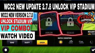 Wcc2 new update version 2.7.8  hack| VIP STADIUM UNLOCK|VIP COMO UNLOCK|STADIUM UNLOCK AVALOG/OCULUS