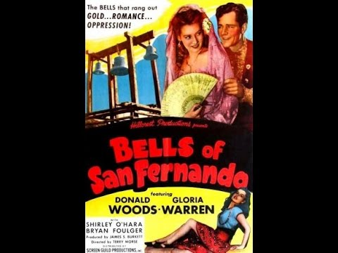Bells of San Fernando (1947 )- B Movie Westerns