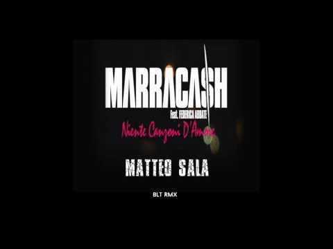 Marracash - Niente canzoni d'amore (Matteo Sala Blt Rmx )Ft Federica Abbate