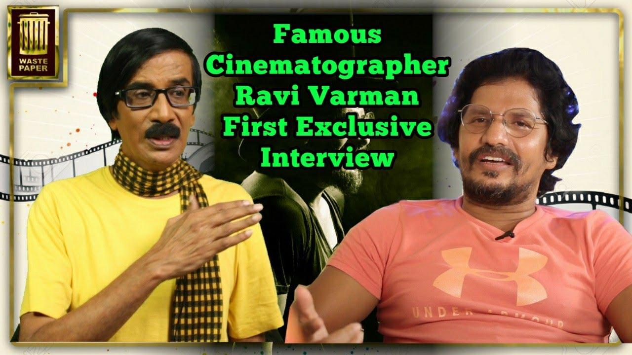 Famous Cinematographer Ravi Varman First Exclusive Interview