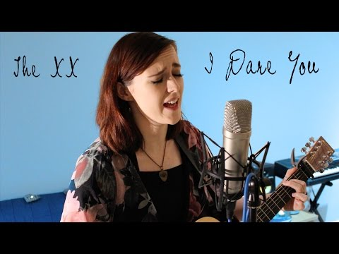I Dare You | acoustic The xx cover