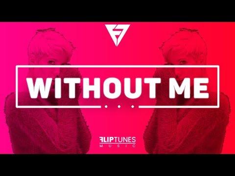 Halsey - Without Me (Remix)   RnBass 2018   FlipTunesMusic™