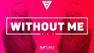 Halsey - Without Me (Remix) | RnBass 2018 | FlipTunesMusic™