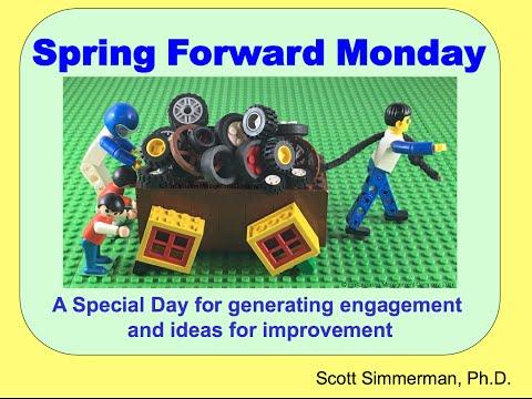 Spring Forward Monday
