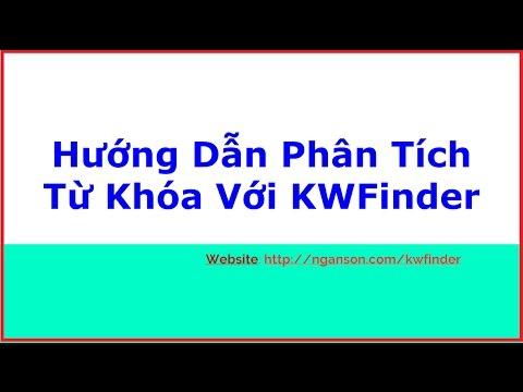 Hướng Dẫn Tìm Kiếm Từ Khóa Với KWFinder (Công Cụ Phân Tích Từ Khóa Tốt Nhất Hiện Nay)